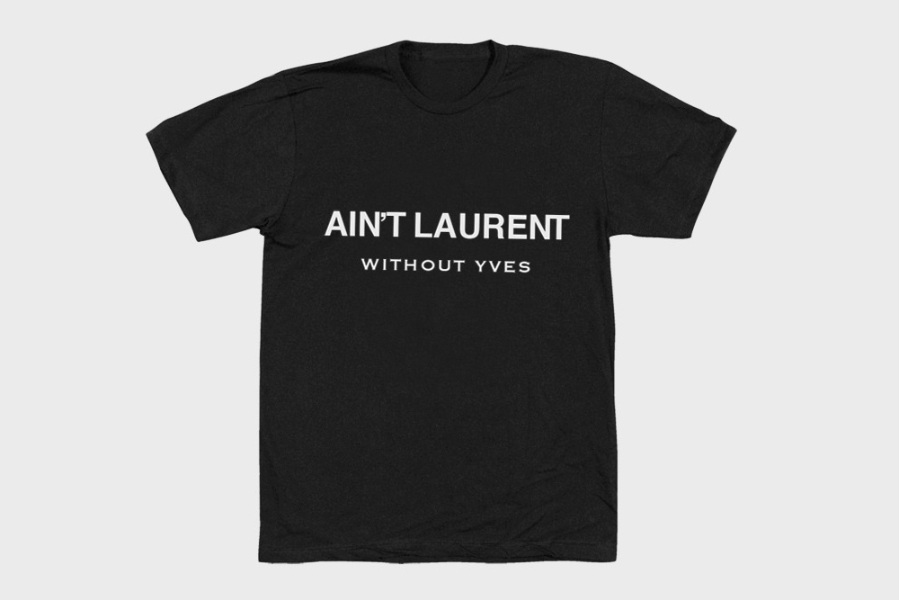 Aint-Laurent-Without-Yves-T-Shirt1
