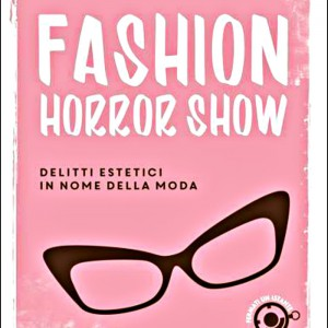 Da Leggere: Fashion Horror Show
